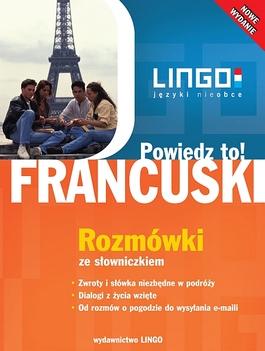 francuski_powiedz_to_rozmowki_ze_slowniczkiem_IMAGE1_251922.jpg