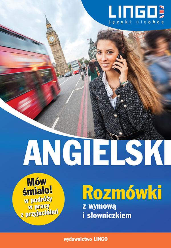 Lingo_Angielski_Rozmowki z wymowa i slowniczkiem