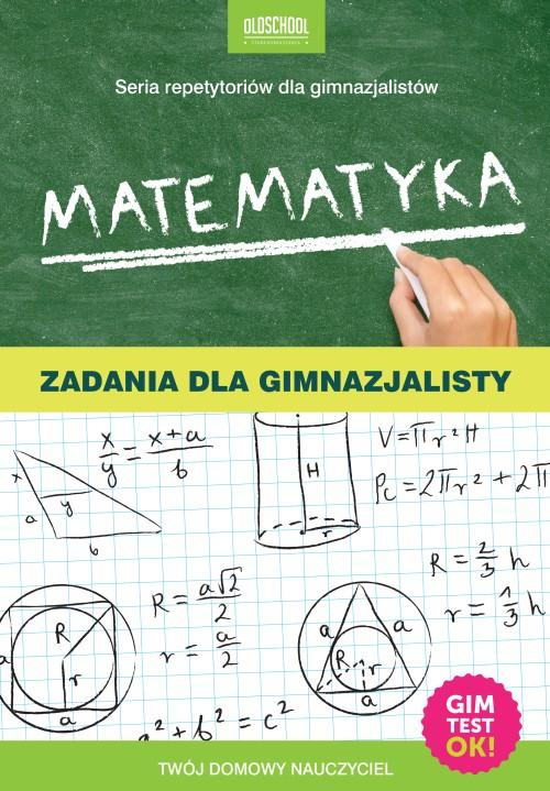 Oldschool_Matematyka_Zadania dla gimnazjalisty