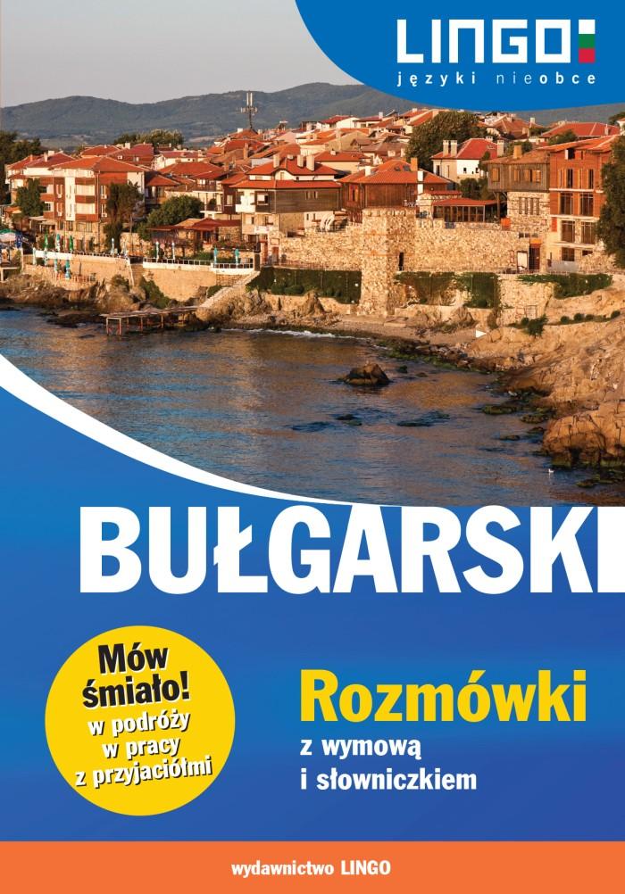 Lingo_Bulgarski_Rozmowki z wymowa i slowniczkiem